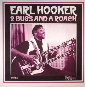 HOOKER, Earl - 2 Bugs & A Roach