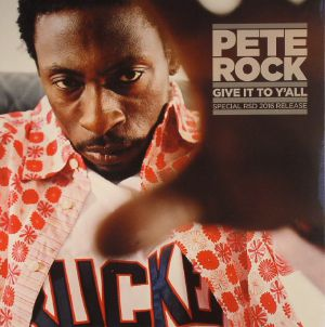 ROCK, Pete - Give It To Y'All (Record Store Day 2016)