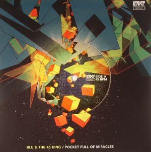 BLU/THE 45 KING - Pocket Full Of Miracles