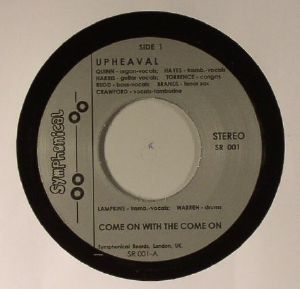 UPHEAVAL - Come On With The Come On