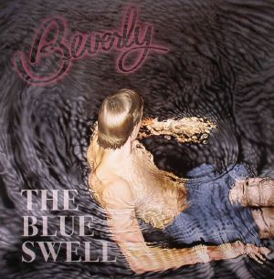 BEVERLY - The Blue Swell