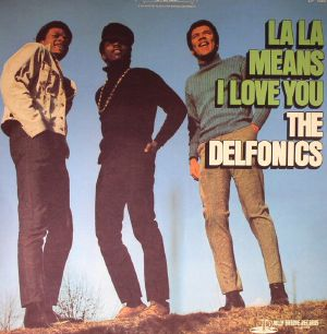 DELFONICS, The - La La Means I Love You