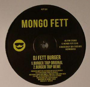 DJ FETT BURGER - Burger Trip