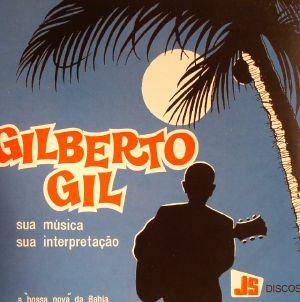 GIL, Gilberto - Sua Musica Sua Interpretacao