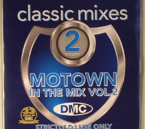 VARIOUS - DMC Classic Mixes: Motown In The Mix Vol 1 (Strictly DJ Only)
