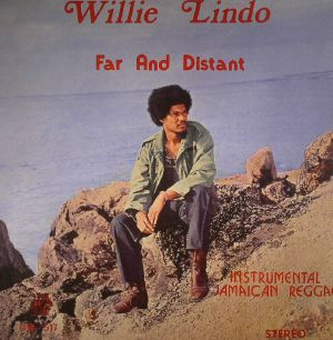 LINDO, Willie - Far & Distant