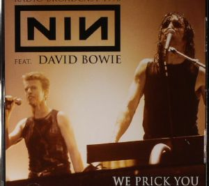 NINE INCH NAILS feat DAVID BOWIE - We Prick You