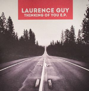 GUY, Laurence - Thinking Of You EP