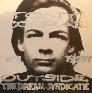 CONRAD, Tony with FAUST - Outside The Dream Syndicate