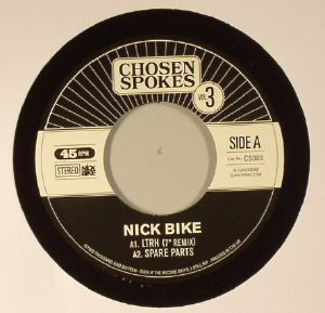 NICK BIKE - Chosen Spokes Vol 3