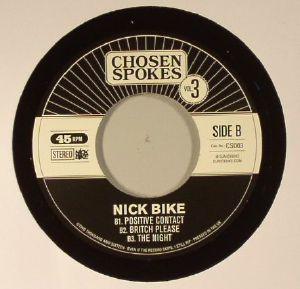 NICK BIKE - Chosen Spokes Vol 3