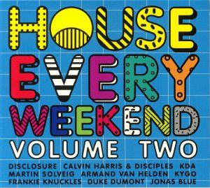 VARIOUS - House Every Weekend: Volume 2