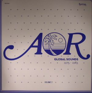 MAURICE, Charles/VARIOUS - AOR Global Sounds 1975 - 1983 Volume 2 (remastered)