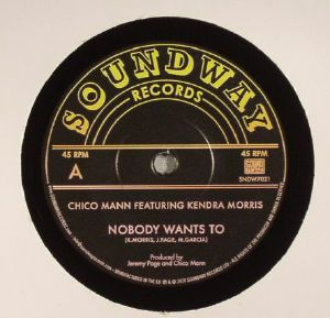 CHICO MANN feat KENDRA MORRIS - Nobody Wants To