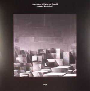 ATKINS, Juan/MORITZ VON OSWALD presents BORDERLAND - Riod