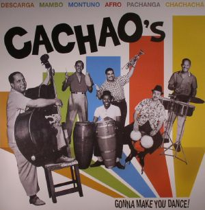 CACHAO - Cachao's Gonna Make You Dance! (remastered) (Record Store Day 2016)