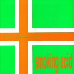 BRIAN JONESTOWN MASSACRE, The - Smoking Acid