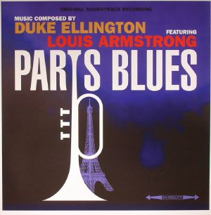 ELLINGTON, Duke feat LOUIS ARMSTRONG - Paris Blues (Soundtrack)