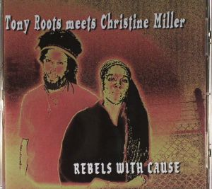 ROOTS, Tony meets CHRISTINE MILLER - Rebels With Cause