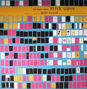 MANCINI, Henry - The Music From Peter Gunn (Soundtrack)