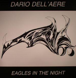 DELL'AERE, Dario - Eagles In The Night