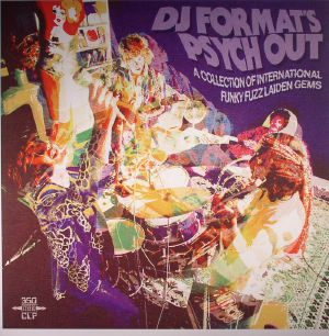 VARIOUS - DJ Format's Psych Out: A Collection Of International Funky Fuzz Laiden Gems