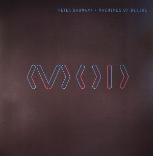 BAUMANN, Peter - Machines Of Desire