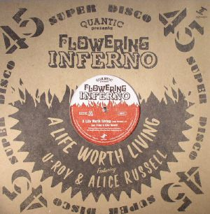 QUANTIC presents FLOWERING INFERNO - A Life Worth Living