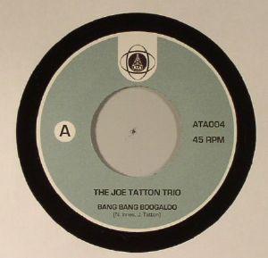 JOE TATTON TRIO, The - Bang Bang Boogaloo