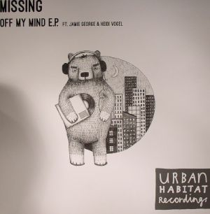 MISSING - Off My Mind EP