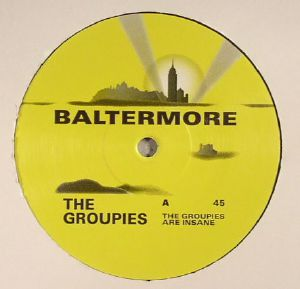 GROUPIES, The - The Groupies Are Insane