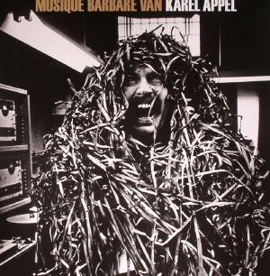 APPEL, Karel - Musique Barbare