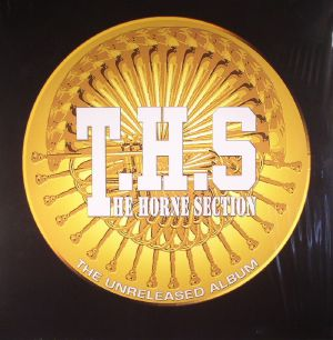 THS aka THE HORNE SECTION - The Unreleased Album