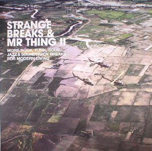 MR THING/VARIOUS - Strange Breaks & Mr Thing II: BBE 20th Year Vinyl reissue