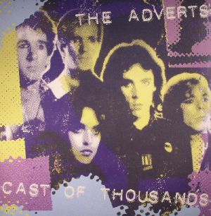 ADVERTS, The - Cast Of Thousands (Record Store Day 2016)
