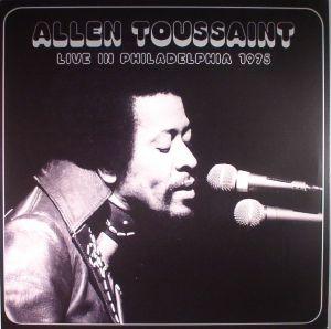 TOUSSAINT, Allen - Live In Philadelphia 1975