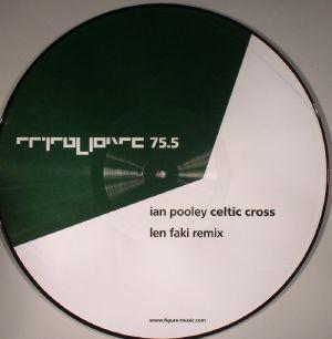 POOLEY, Ian - Celtic Cross (Len Faki remix)