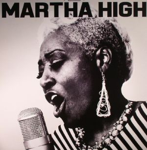 HIGH, Martha - Singing For The Good Times