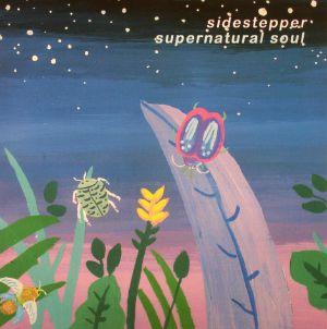 SIDESTEPPER - Supernatural Soul