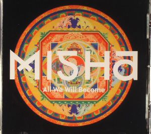 MISHA - All We Will Become