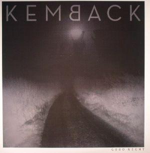 KEMBACK - Good Night