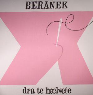 BERANEK - Dra Te Haelvete