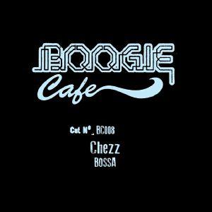 CHEZZ - Bossa EP