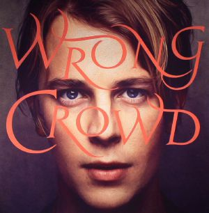 ODELL, Tom - Wrong Crowd