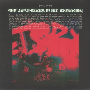 JON SPENCER BLUES EXPLOSION, The - That's It Baby Right Now We Got To Do It Let's Dance: Live In Tokyo 2015 (Record Store Day 2016)