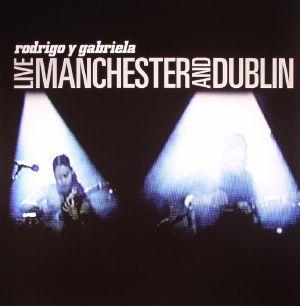 RODRIGO Y GABRIELA - Live Manchester & Dublin (Record Store Day 2016)