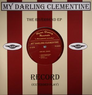 MY DARLING CLEMENTINE - The Riverbend EP (Record Store Day 2016)