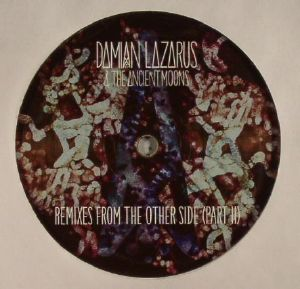 LAZARUS, Damian/THE ANCIENT MOONS - Remixes From The Other Side: Part II