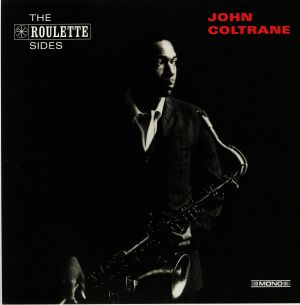 COLTRANE, John - The Roulette Sides