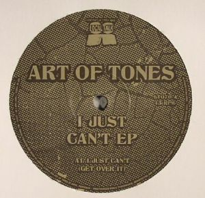 ART OF TONES - I Just Can't EP